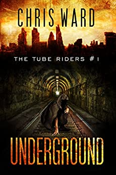 The Tube Riders: Underground by [Chris Ward]