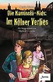 Die Kaminski-Kids: Im Kölner Verlies (Die Kaminski-Kids (TB): Taschenbuchausgaben)