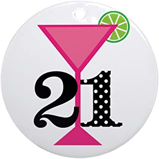 CafePress 21St Birthday Pink Cocktail Ornament (Round) Round Holiday Christmas Ornament