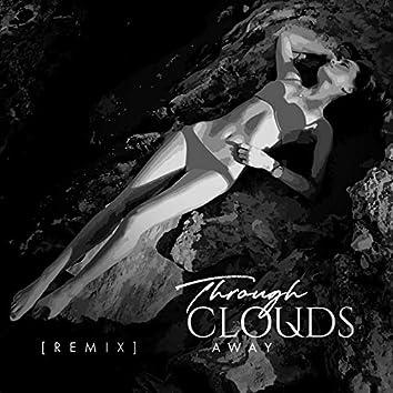 Through Clouds Away (feat. DadlyFeniks, Lisa Grail) [Remix]