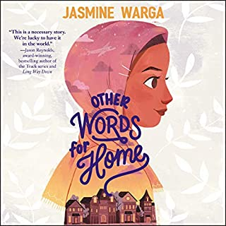 Other Words for Home                   Written by:                                                                                                                                 Jasmine Warga                               Narrated by:                                                                                                                                 Vaneh Assadourian                      Length: 3 hrs and 51 mins     Not rated yet     Overall 0.0