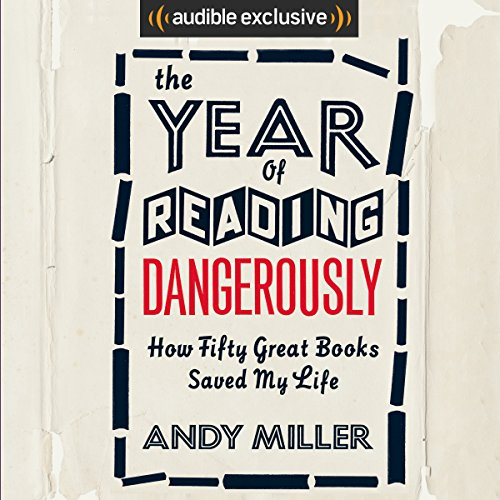 The Year of Reading Dangerously audiobook cover art