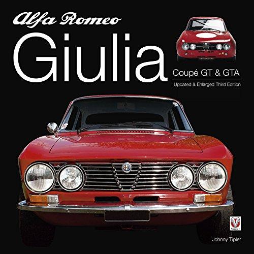 Alfa Romeo Giulia GT & GTA: Enlarged & revised 3rd edition (English...