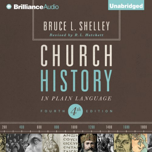 Church History in Plain Language     Fourth Edition              Written by:                                                                                                                                 Bruce L. Shelley                               Narrated by:                                                                                                                                 Adam Verner                      Length: 21 hrs and 43 mins     14 ratings     Overall 4.4