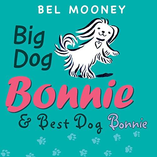 Big Dog Bonnie & Best Dog Bonnie cover art