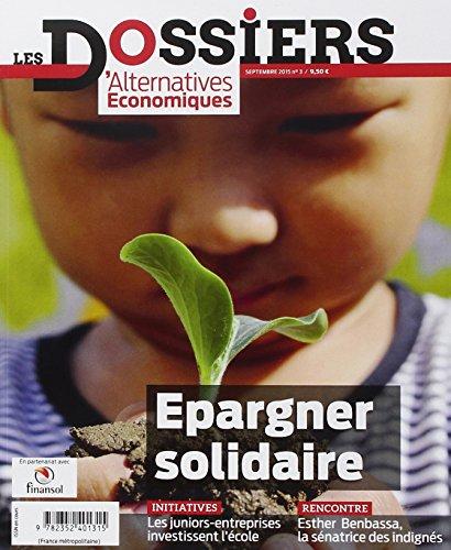 Dossiers Dalternatives Economiques N Deg 3 Les P Lacement Ethiques Et Solidaires