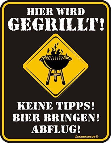 RAHMENLOS Original Blechschild für die Grillparty: Hier Wird gegrillt! Keine Tipps! Bier bringen! Abflug! Nr.3451