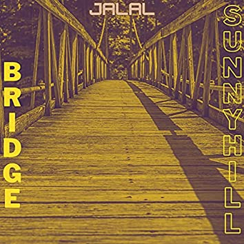 Bridge to Sunny Hill