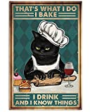 LINQWkk Cartel de pared vintage con diseño de gato con texto en inglés 'That's What I Do', estilo retro, gato divertido, decoración para el hogar, bar, tienda de café, regalo de 20 x 30 cm