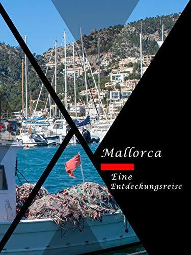 Mallorca Eine Entdeckungsreise