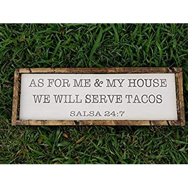 As for me & my house we will serve tacos-Wood Frame Sign-salsa Sign-House Sign