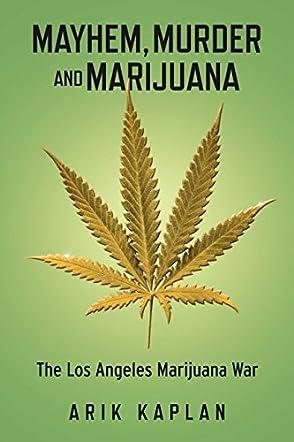 Mayhem, Murder & Marijuana