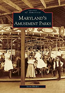 Maryland's Amusement Parks (MD) (Images of America)