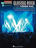 Classic Rock - 10 Monumental Hits: Tenor Sax Easy Instrumental Play-Along Book with Online Audio Tracks (Hal Leonard Easy Instrumental Play-Along)