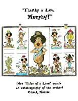 """""""Thanks a Lot, Murphy!"""" (plus """"Tales of a Lion"""" equals an autobiography of the author)"""