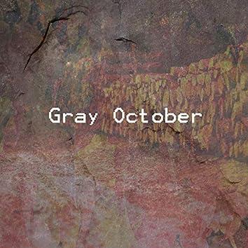 Gray October