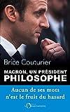 Macron, un président philosophe: aucun de ses mots n'est le fruit du hasard (EDITIONS DE L'O)