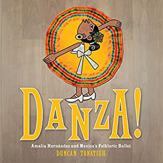 Danza!: Amalia Hernández and El Ballet Folkl¢rico de México [Dance!: Amalia Hernández and the Folkloric Ballet of Mexico] copertina