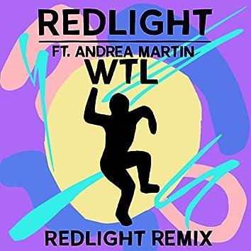 W.T.L (Redlight Remix)