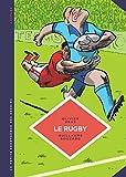 La petite Bédéthèque des Savoirs - Tome 15 - Le Rugby. Des origines au jeu moderne.