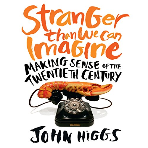 Stranger Than We Can Imagine audiobook cover art