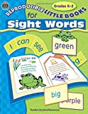 Reproducible Little Books for Sight Words: Grades K-2