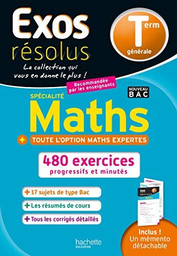 Exos Résolus Spécialité Maths (+ Maths expertes) Terminale