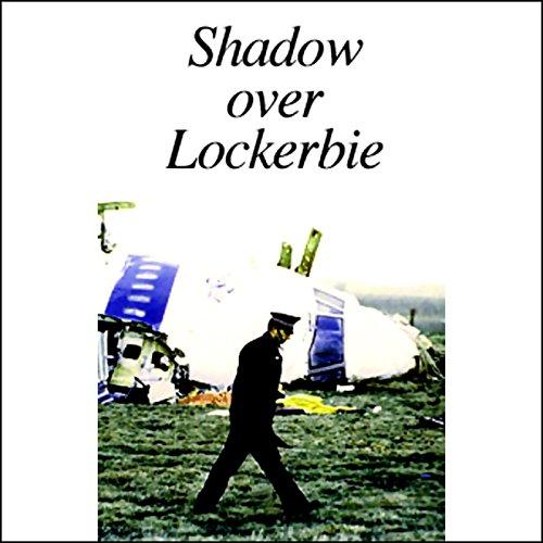 Shadow Over Lockerbie audiobook cover art