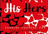 Couples Coupons For Him And Her: Lovers Coupon Book With 70 Blank...