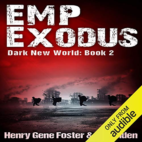 EMP Exodus - an EMP Survival Story audiobook cover art