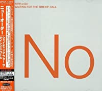 Waiting for the Sirens' Call by New Order (2008-01-13)