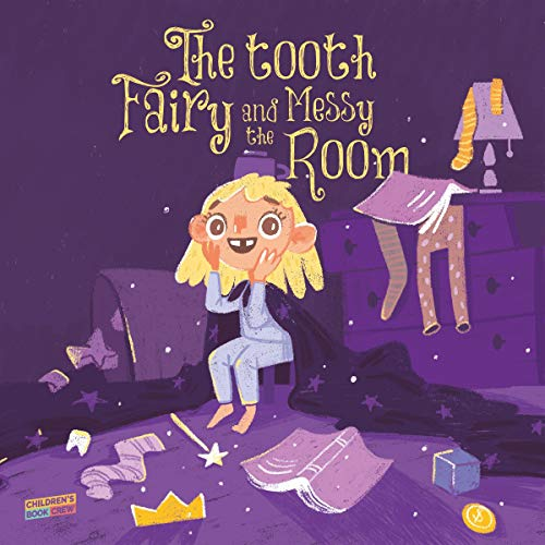 The Tooth Fairy and the Messy Room cover art