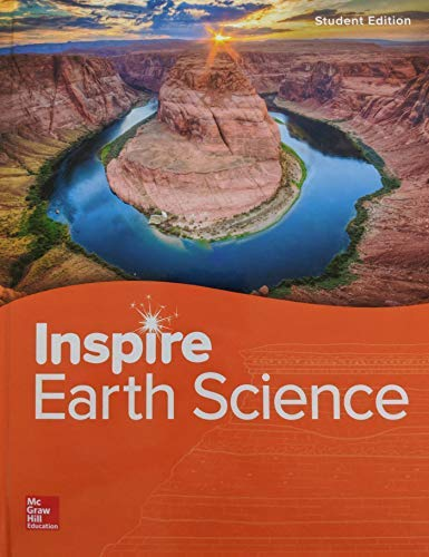 Compare Textbook Prices for Inspire Science: Earth, G9-12 Student Edition, Pub Year 2020, 9780021452613, 002145261X  ISBN 9780021452613 by McGraw-Hill