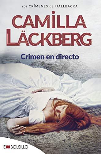 Crimen en directo: Un retrato perfecto de Fjällbacka y un interesante análisis psicológico de sus habitantes. (EMBOLSILLO)