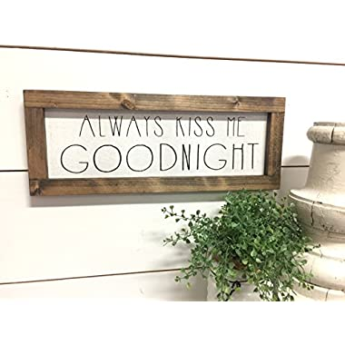 Always Kiss Me Goodnight Wood Sign - Bedroom Wall Hanging Decor - Farmhouse Decor Sign