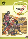 Robinson Crusoe. - Milano, AMZ