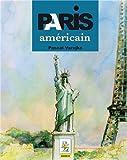 Paris américain (Guide pédi-bus)
