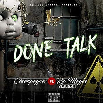 Done Talk (feat. Ric Magla Scorch)