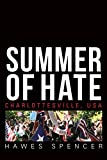 Summer of Hate: Charlottesville, USA