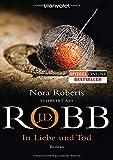In Liebe und Tod von J.D. Robb