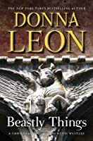 Beastly Things: A Commissario Guido Brunetti Mystery (The Commissario Guido Brunetti Mysteries, 21)