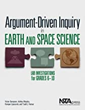 Argument-Driven Inquiry in Earth and Space Science: Lab Investigations for Grades 6 10 - PB349X6
