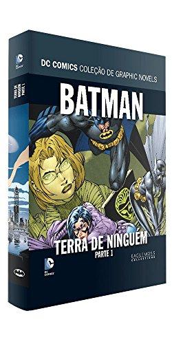 Batman, Terra de Ninguém - Parte 1. Coleção Dc Graphic Novels