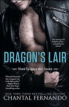 Dragon's Lair (Wind Dragons Motorcycle Club Book 1) by [Chantal Fernando]