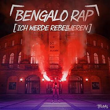 Bengalo Rap (Ich werde rebellieren) 2014