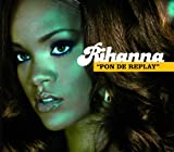 Pon de Replay (Radio Edit)