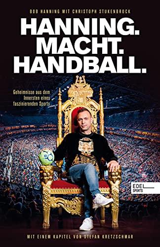Hanning. Macht. Handball.: Gehei...