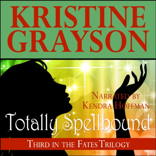 Totally Spellbound audiobook cover art