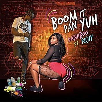 Boom It Pan Yuh
