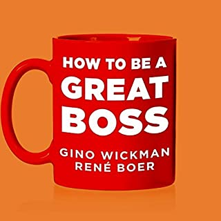 How to Be a Great Boss audiobook cover art